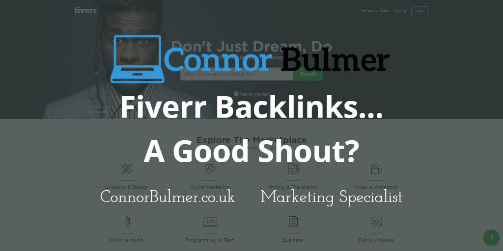 Fiverr Backlinks: A Good Shout Or a Good Way to Get Penalised?